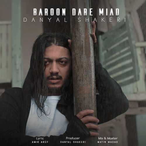 دانلود آهنگ جدید دانیال شاکری بنام بارون داره میاد