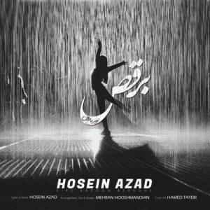 حسین آزاد زیر بارون برقص