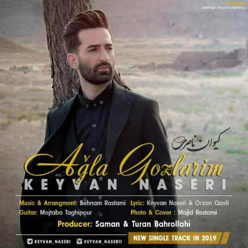 دانلود آهنگ جدید کیوان ناصری بنام آغلا گوزلریم